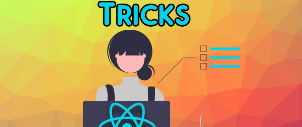Cover Image for 5 Epic React Tips To Use Today