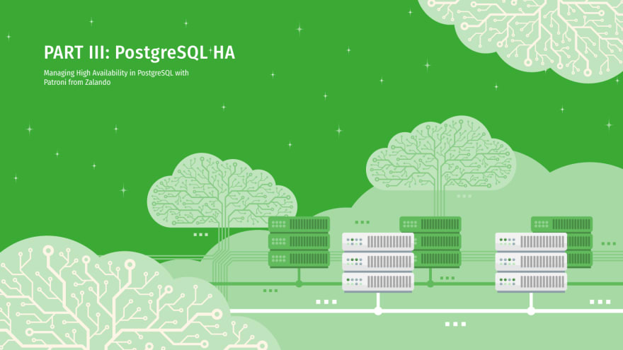 Managing High Availability in PostgreSQL – Part III: Patroni - ScaleGrid Blog