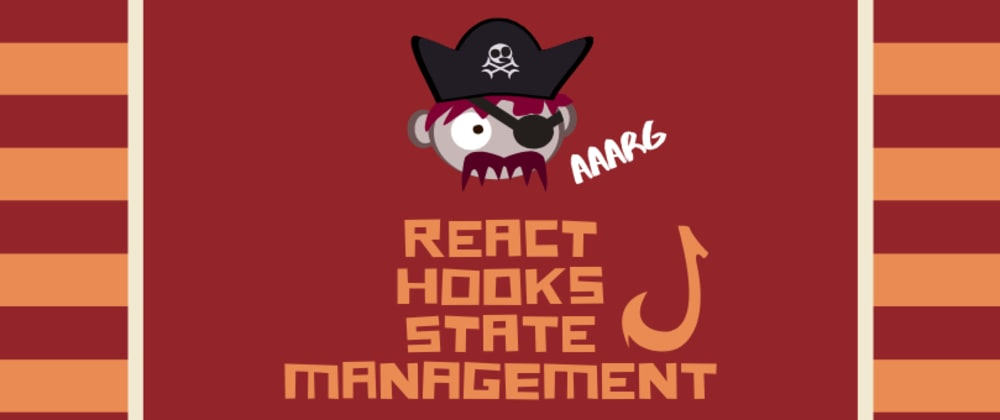 Cover image for Best ways to use React Hooks for state management