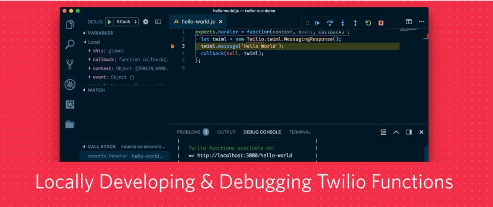 Cover image for Locally developing and debugging Twilio Functions
