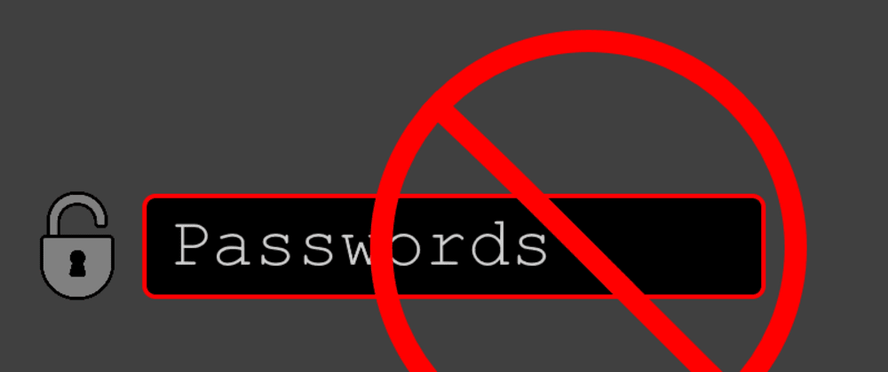 Cover image for Thoughts on Passwordless Authentication