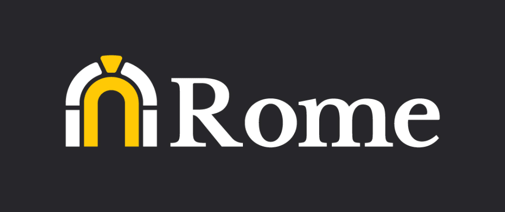 Cover image for Rome - A JavaScript toolchain