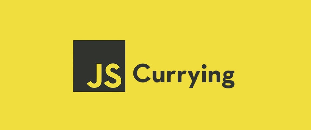 Cover image for What is Currying In JavaScript Is and How to Use It