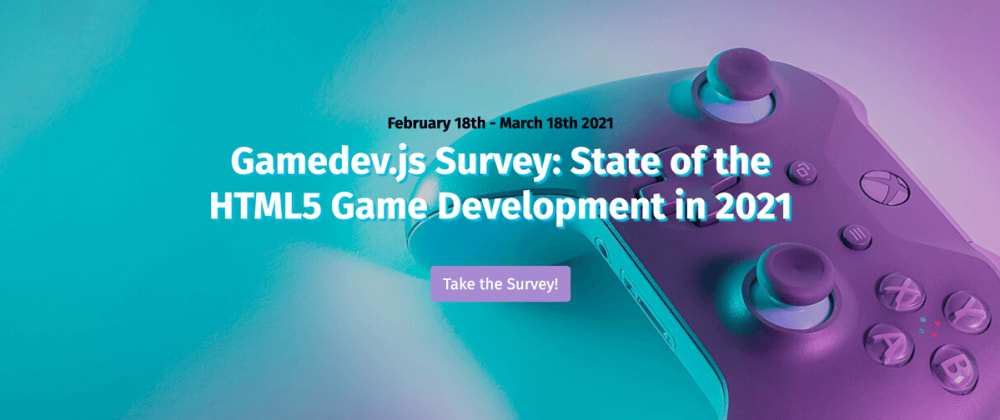 Cover image for Gamedev.js Survey: State of the HTML5 Game Development in 2021