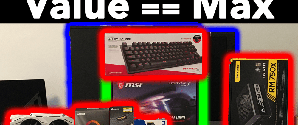 Cover image for Maximum Value PC Build for Software Engineering