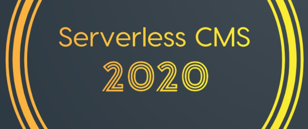 Cover image for Best Headless CMS for 2020