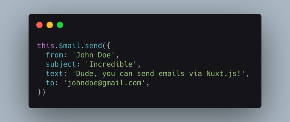 Cover image for Sending Emails with Nuxt.js the Easy Way