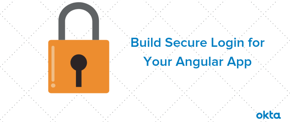 Cover image for Build Secure Login for Your Angular App