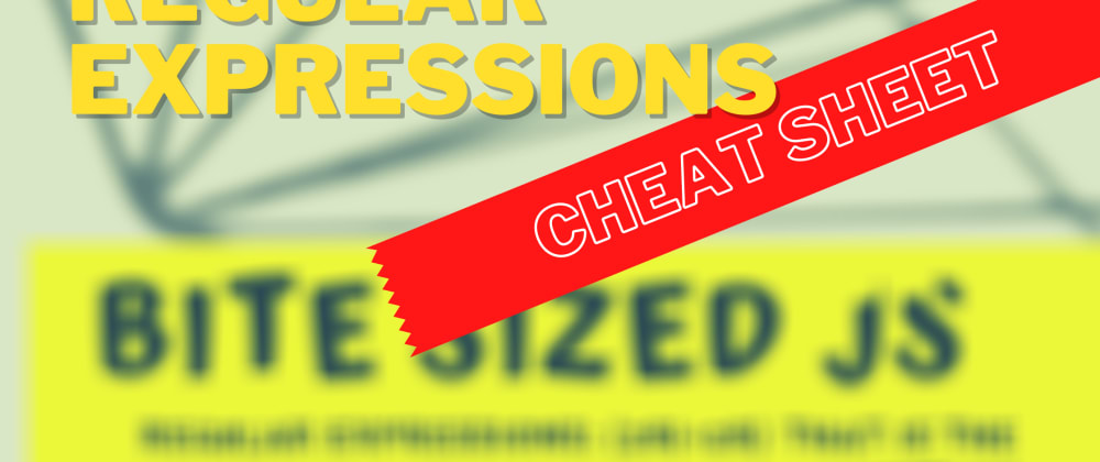 Cover image for Regular Expressions in JavaScript: a CheatSheet