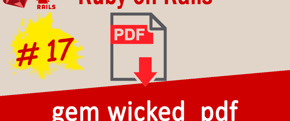 Cover image for Generate PDF with gem wicked_pdf