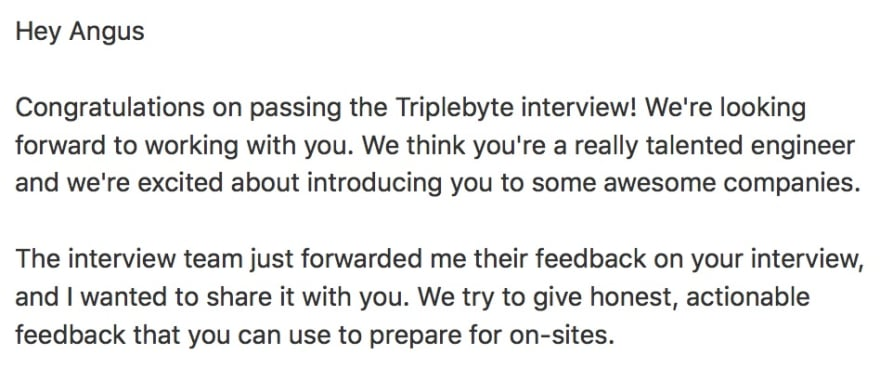 Congratulations on passing the Triplebyte interview!