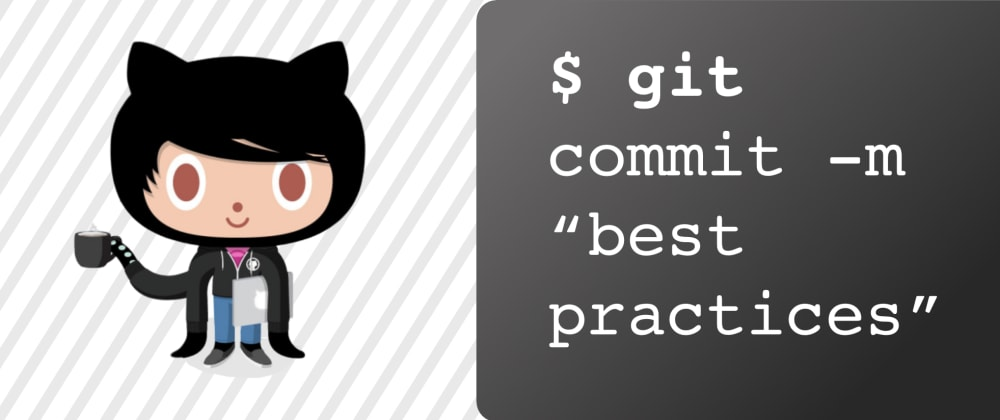 Cover image for Git + GitHub Best Practices for Teams (Opinionated)