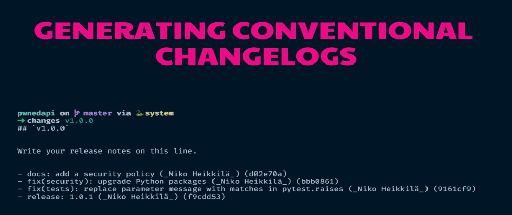 Cover image for Generating Conventional Changelogs
