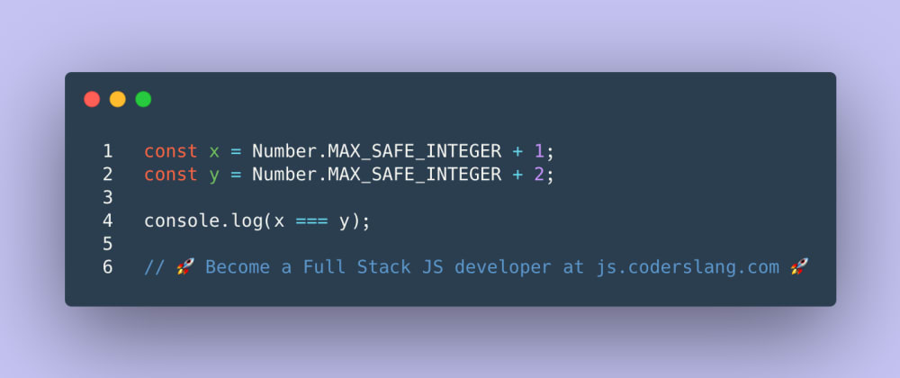 Cover image for JavaScript Interview Question #41: Going above MAX_SAFE_INTEGER
