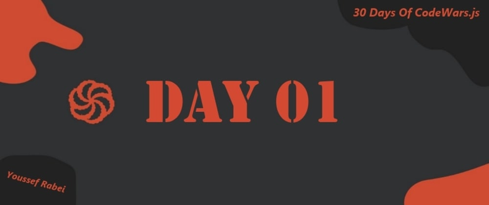 Cover image for Day 01: 30 Days of Codewars.js