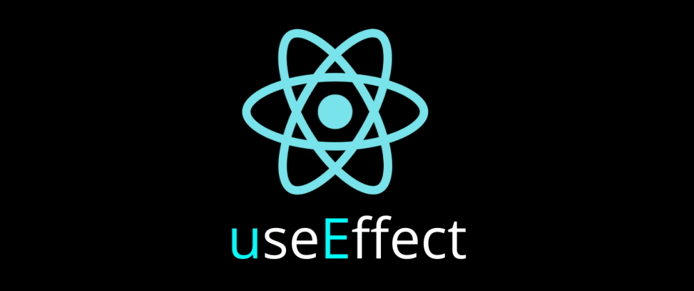 Cover image for React Hooks - useEffect