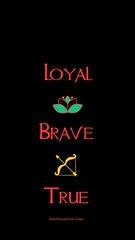Loyal Brave True iPhone wallpaper