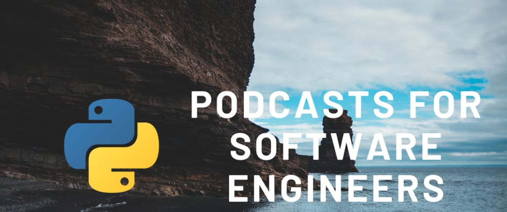 Cover image for Python Podcasts for Software Engineers