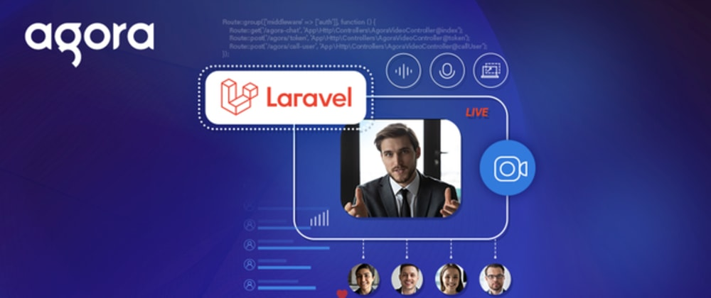 Cover image for Build a Scalable Video Chat App with Agora in Laravel