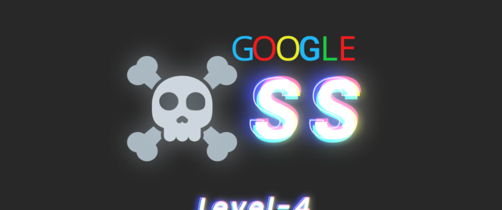 Cover image for Google XSS challenge: Level 4 aka Context matters (detailed walkthrough)