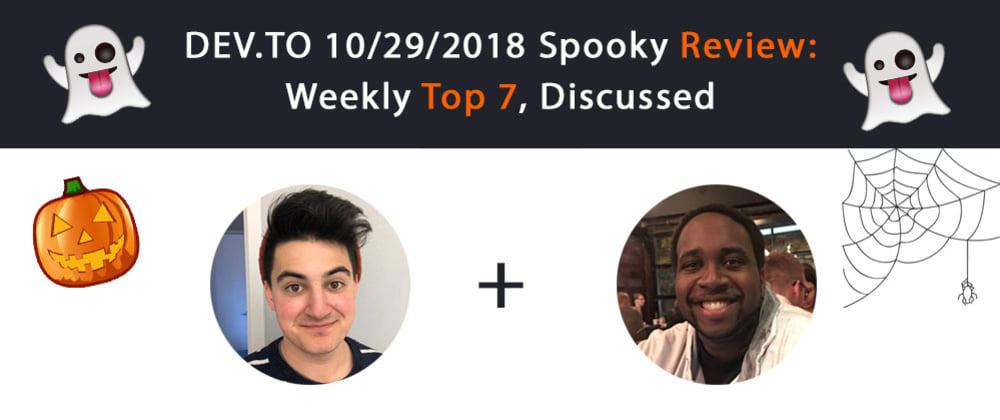 Cover image for Dev.to Review #6: Top 7 Of The Week, Discussed