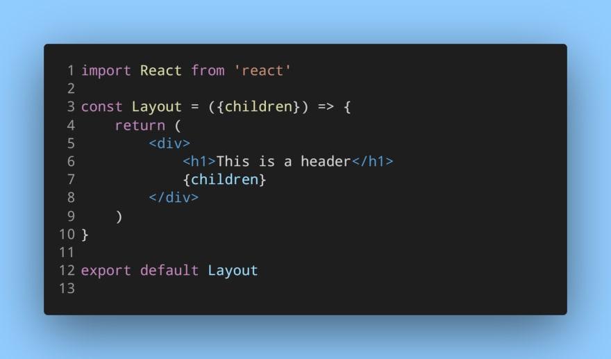 Wrapper component - Layout.js