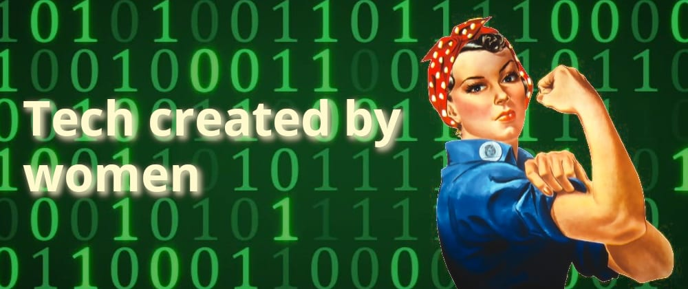 Cover image for Tech created by women