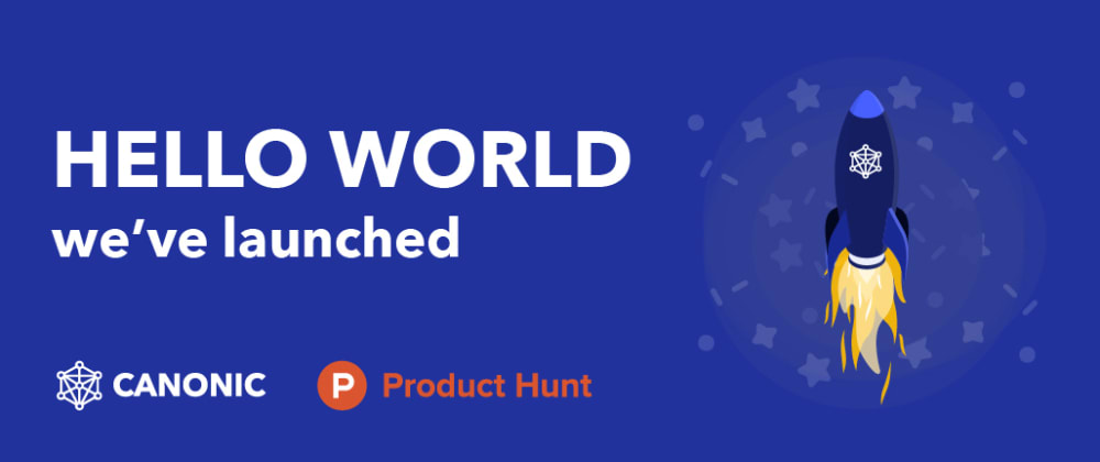 Cover image for Hello World! We've launched🚀