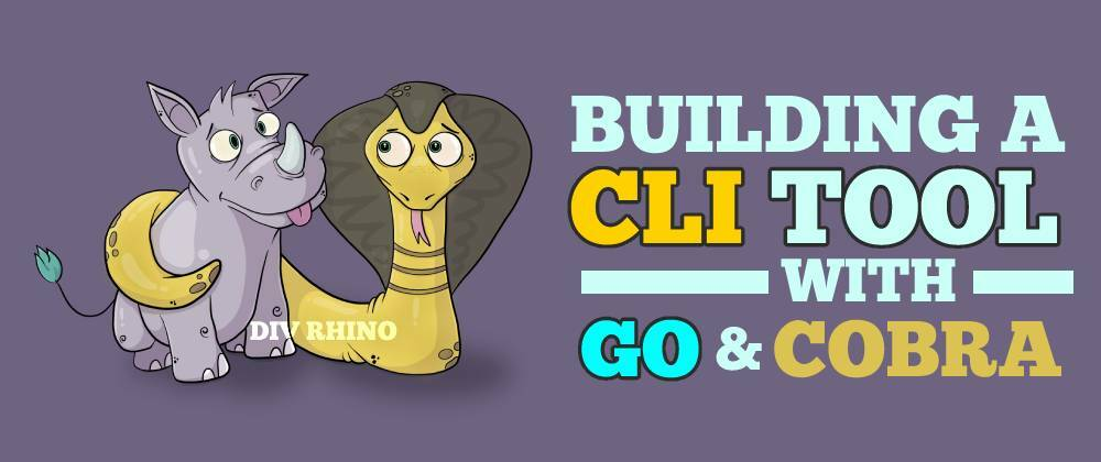 Cover image for How to build a CLI tool with Go and Cobra