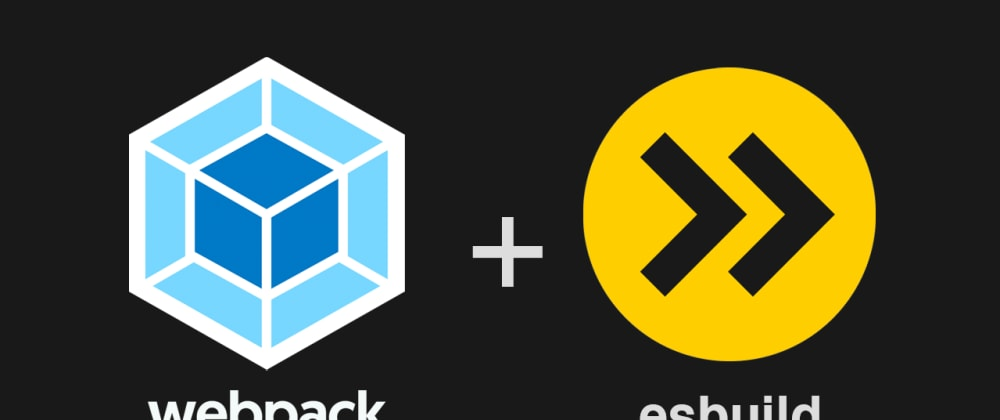 Cover image for Blazing fast TypeScript with Webpack and ESBuild