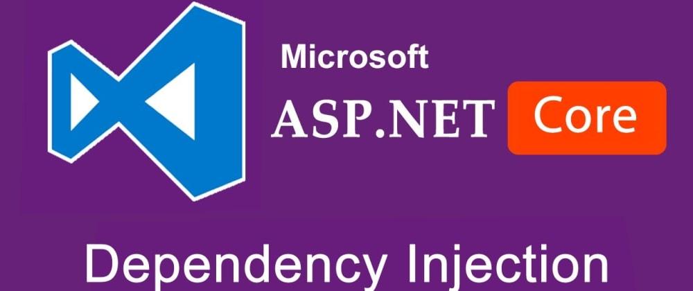 Cover image for Inyección de Dependencias(DI) en ASP.NET Core, mejores prácticas para escribir código reutilizable, escalable y desacoplado