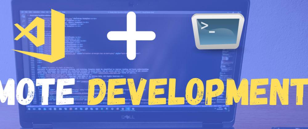Cover image for Remote Development in Visual Studio Code