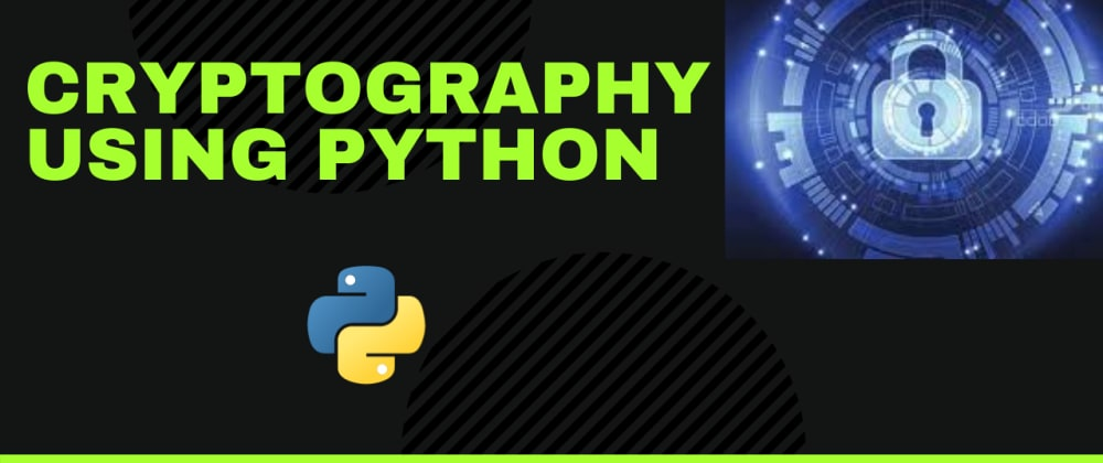 Cover image for Cryptography with Python using Fernet