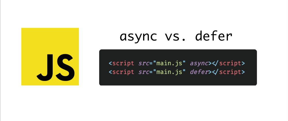 Cover image for Async vs. Defer JS Functions