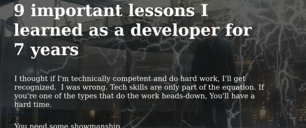 Cover image for 9 important lessons I learned as a developer for 7 years