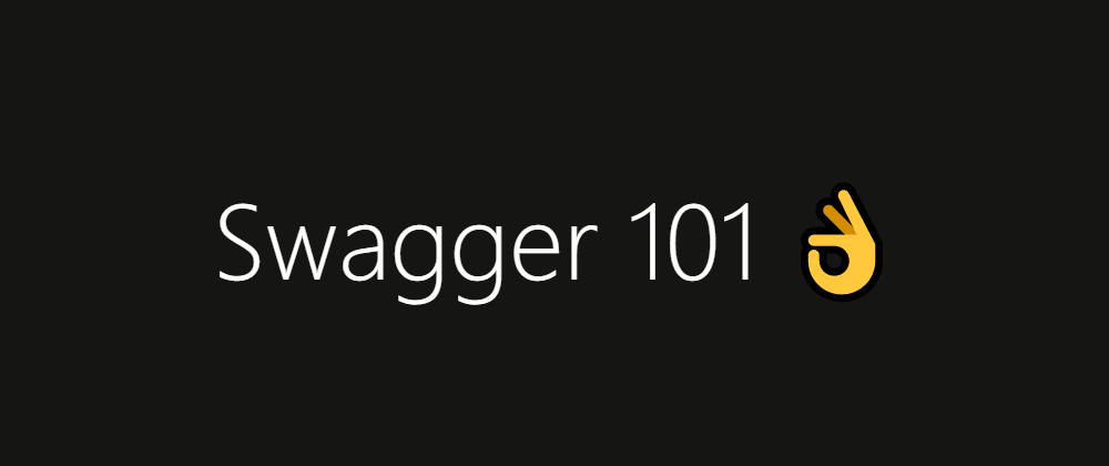 Cover image for Swagger 101
