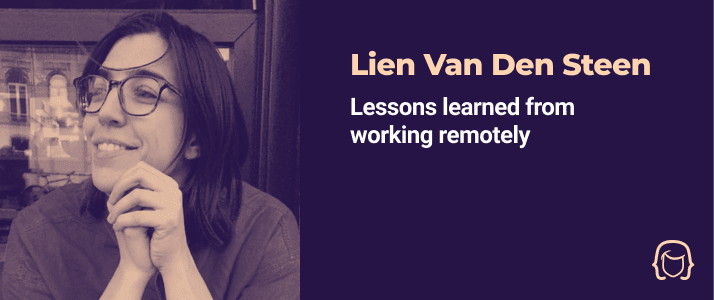 Lien Van Den Steen - Lessons learned from working remotely