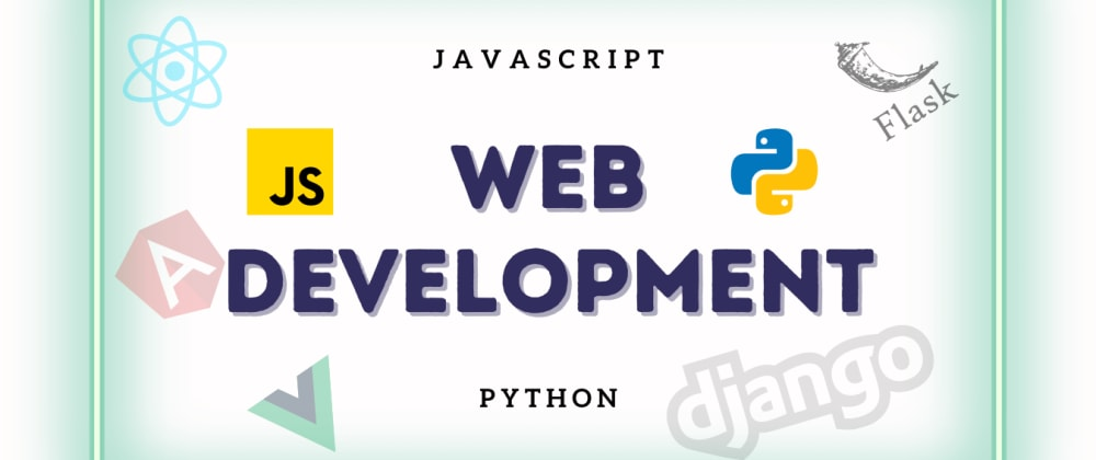 Cover image for Why JavaScript not Python for Web Development?
