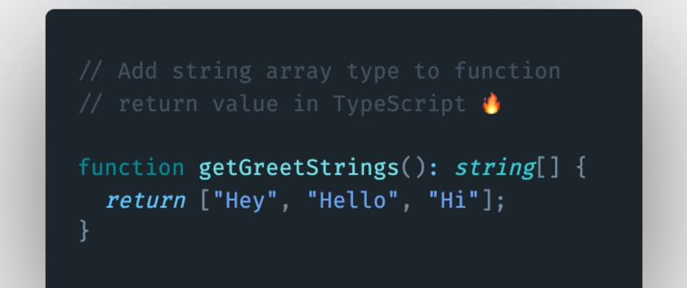 Cover image for How to add string array type to function return value in TypeScript?
