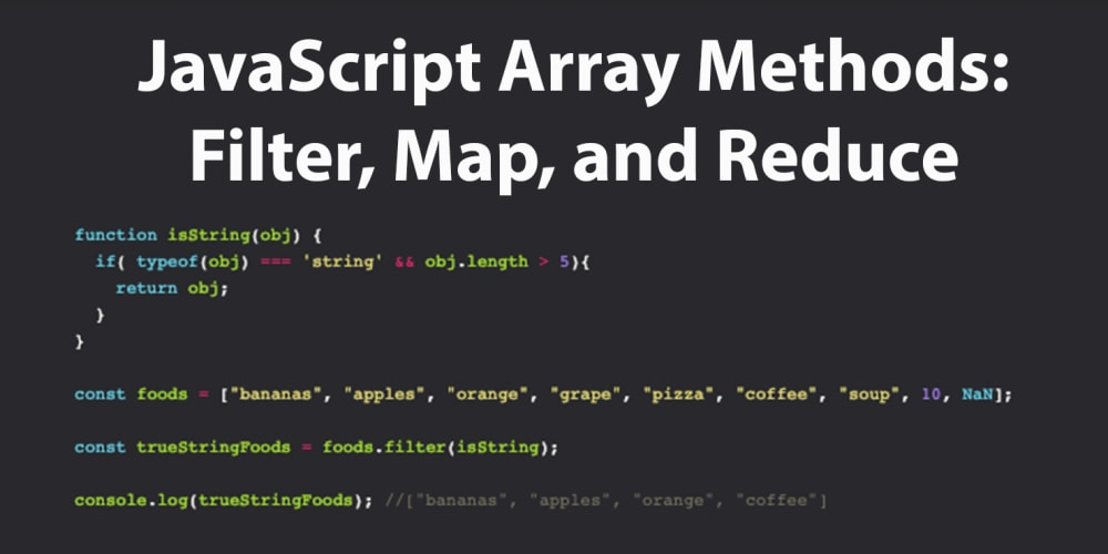 JavaScript Array Methods Filter, Map and Reduce