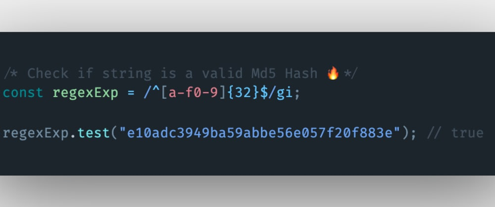 Cover image for How to check if a string is a valid MD5 hash in JavaScript?