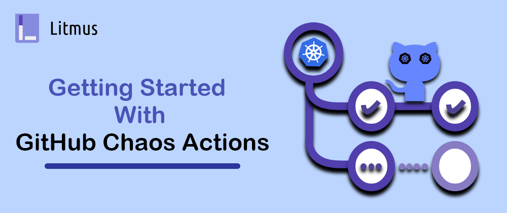 Cover image for GitHub Chaos Actions in Your CI/CD workflow [Part-1]