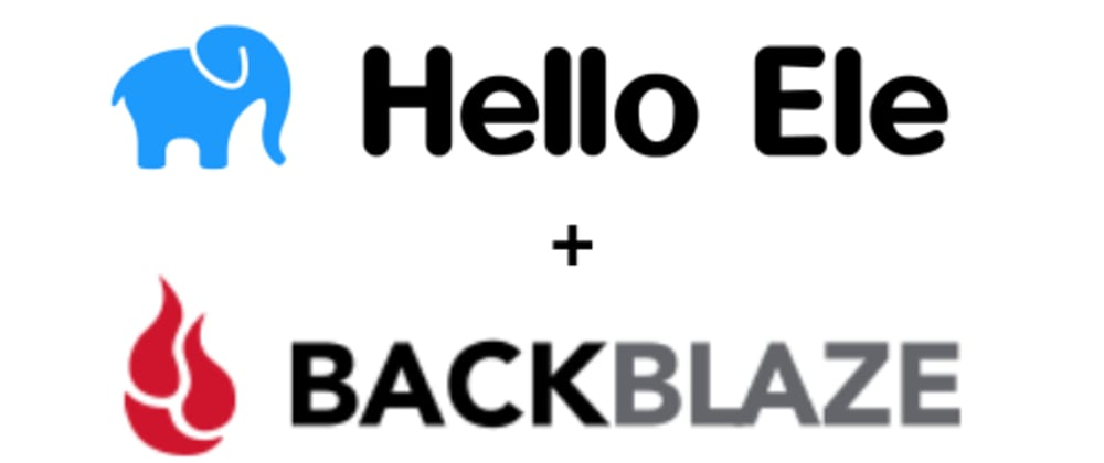 Cover image for Using Ele with free BackBlaze bucket