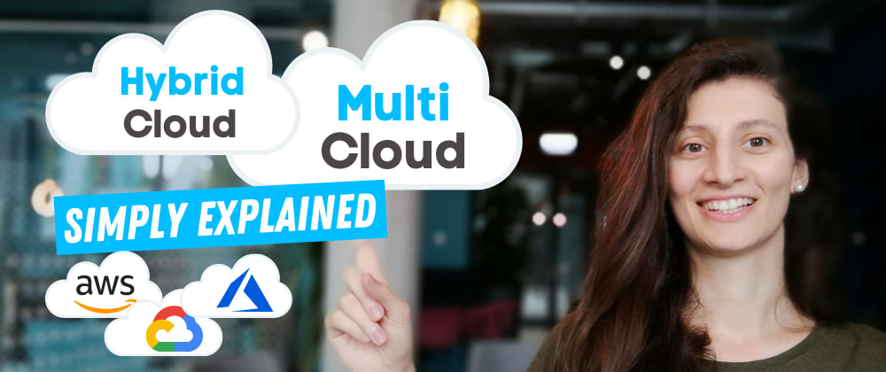 Cover image for Hybrid and Multi-Cloud |  simply explained 🙌🏼