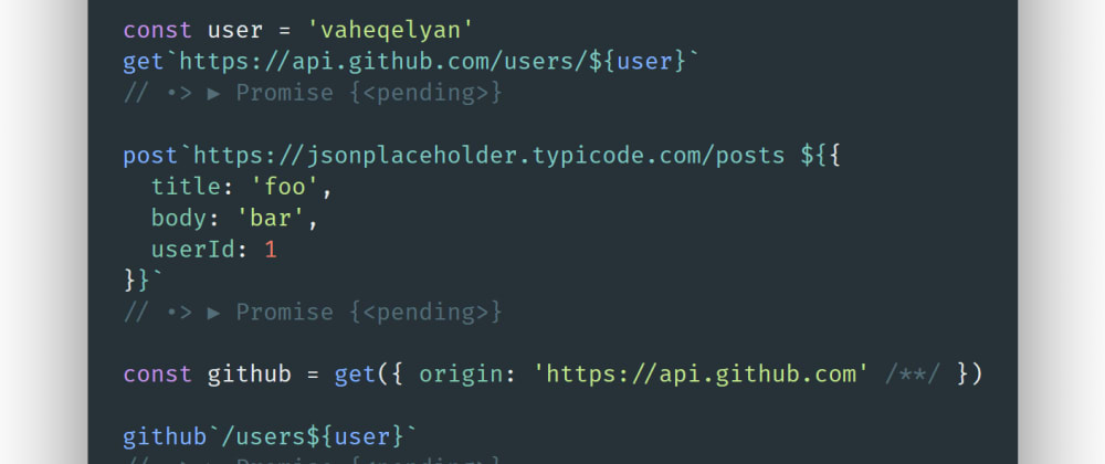 Cover image for HTTP request with ES6 tagged templates
