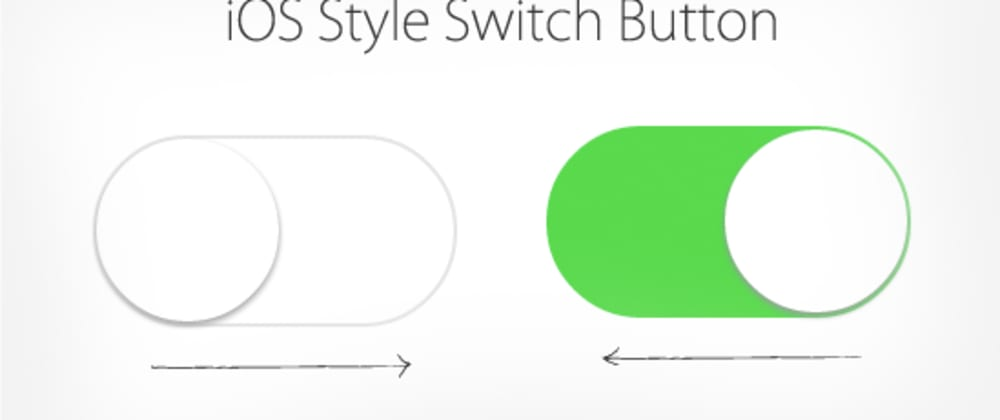 Cover image for How to design an iOS style switch