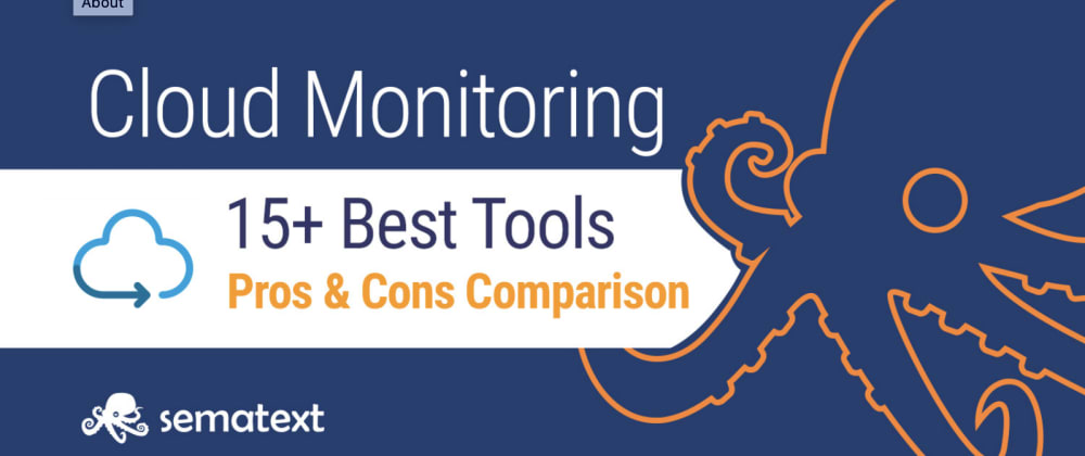 Cover image for 15+ Best Cloud Monitoring Tools of 2020: Pros & Cons Comparison