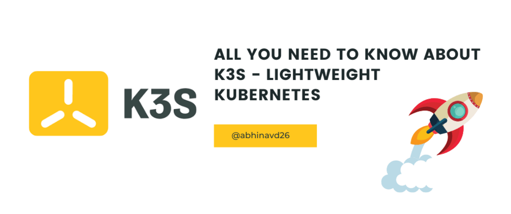 Cover image for All about k3s - Lightweight Kubernetes