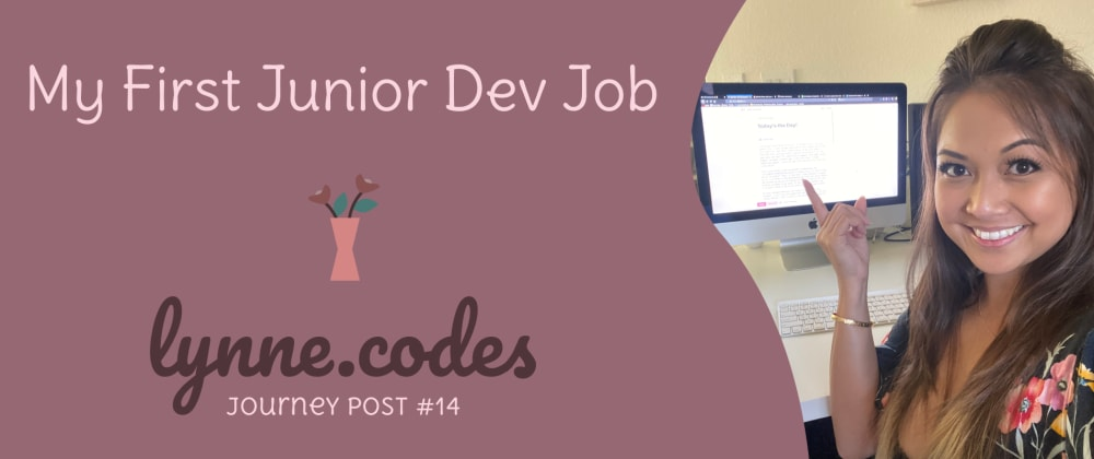 Cover image for My First Junior Dev Job
