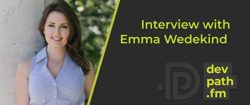 Cover image for Interview with Emma Wedekind: 3 Tips for Growing as an Engineer